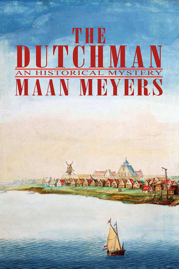 The Dutchman by Maan Meyers