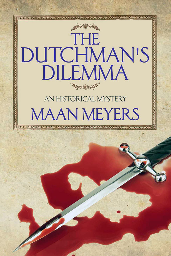 The Dutchman's Dilemma by Maan Meyers