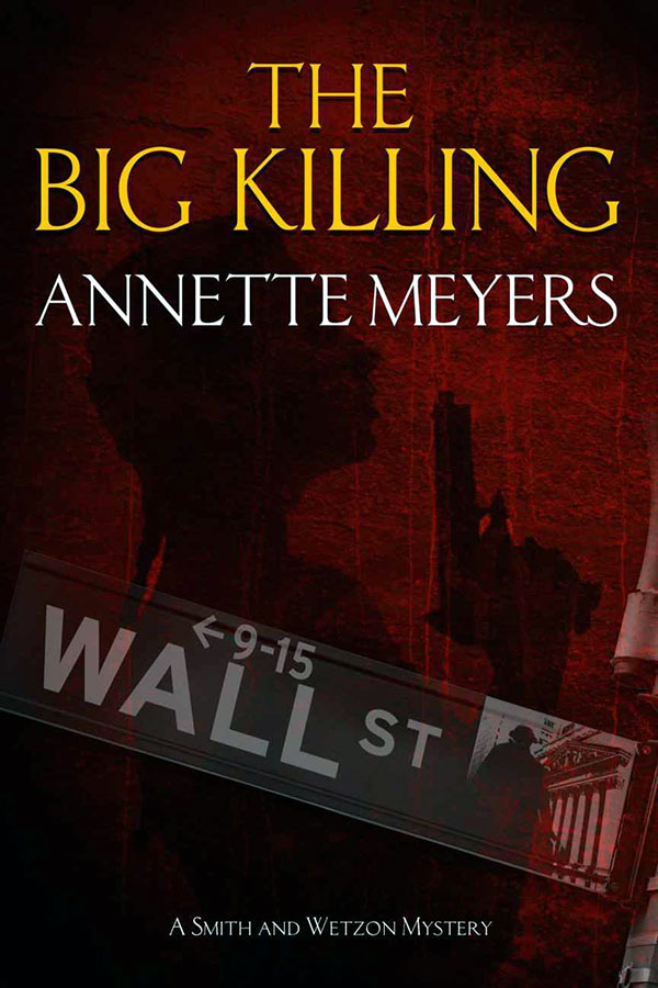 Big Killing by Annette Meyers