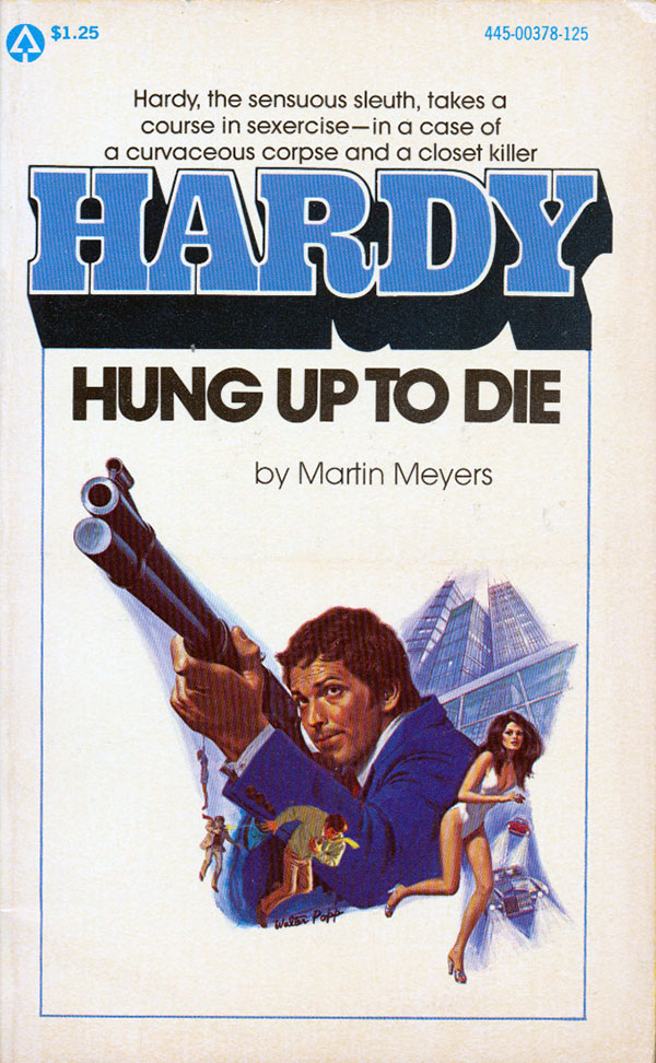 Hardy, Hung Up to Die by Martin Meyers