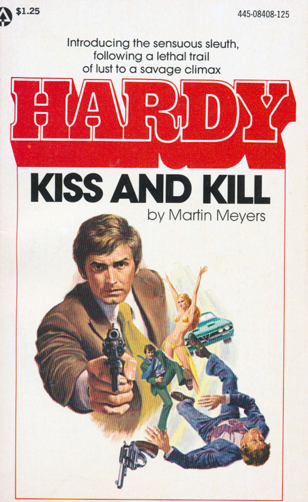 Hardy, Kiss and Kill by Martin Meyers