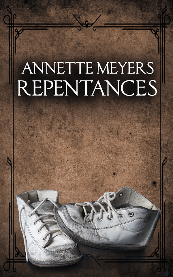 Repentences by Annette Meyers