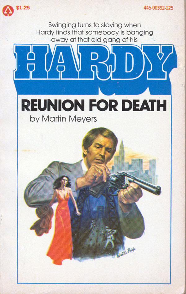 Hardy, Reunion for Death by Martin Meyers