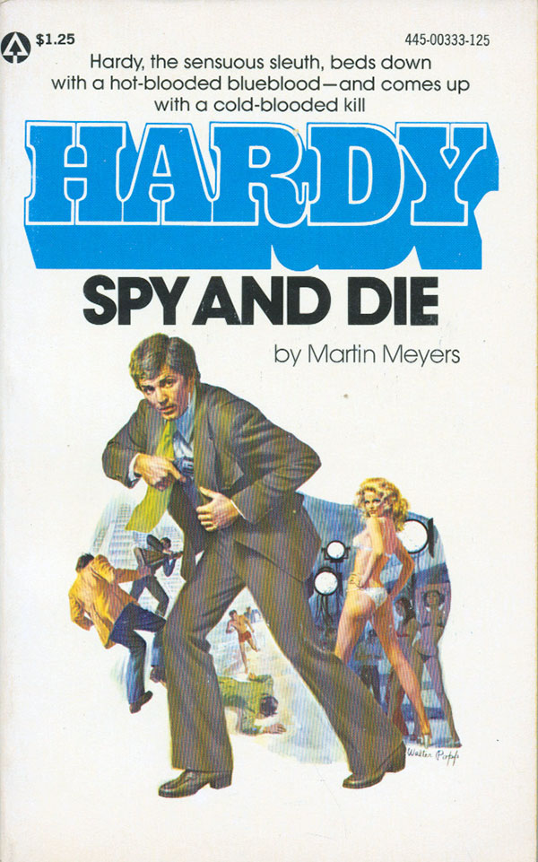 Hardy, Spy and Die by Martin Meyers